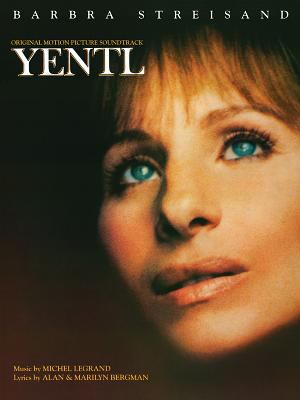Yentl -- Original Motion Picture Soundtrack: Piano/Vocal/Chords 9780769208299