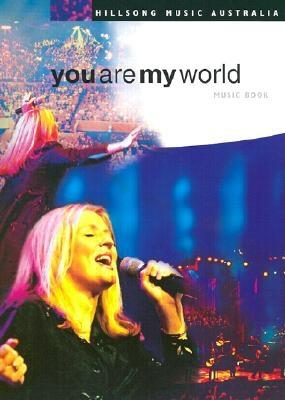 You Are My World Music Book