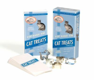 You Bake 'em Cat Treats [With Cookie Cutters, Recipes]