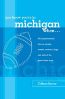 You Know You're in New Hampshire When...: 101 Quintessential Places, People, Events, Customs, Lingo, and Eats of the Granite State 9780762738137