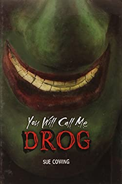 You Will Call Me Drog 9780761360766