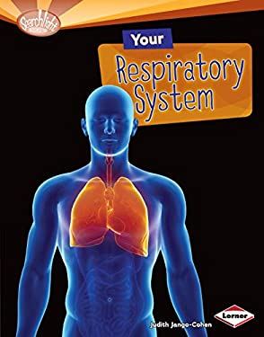 Your Respiratory System 9780761374510