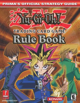 Yu-GI-Oh! Trading Card Game Rule Book 9780761540564