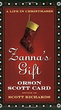 Zanna's Gift: A Life in Christmases 9780765358356