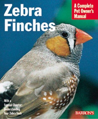 Zebra Finches Zebra Finches 9780764110405