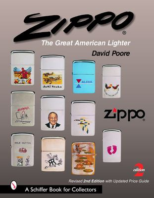 Zippo: The Great American Lighter 9780764323379
