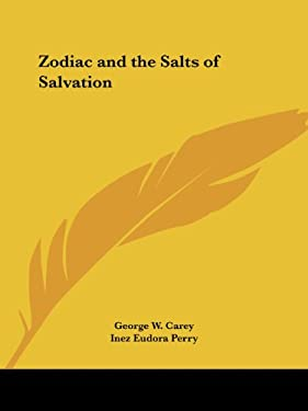 Zodiac and the Salts of Salvation 9780766138063