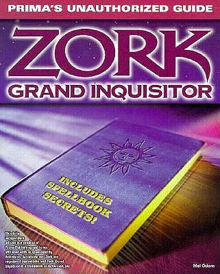 Zork Grand Inquisitor: Unauthorized Game Secrets 9780761512301
