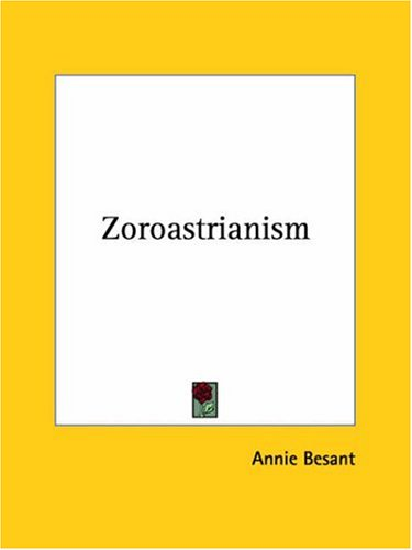 Zoroastrianism 9780766191549