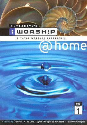 iWORSHIP @ Home Vol. 1