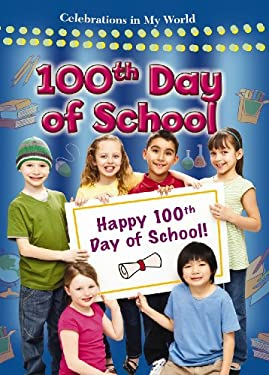 100th Day of School 9780778747819