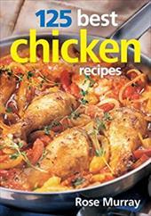 125 Best Chicken Recipes 3022000