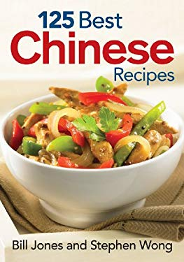 125 Best Chinese Recipes 9780778802358