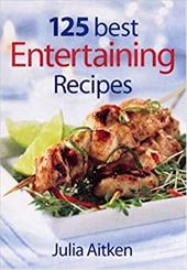 125 Best Entertaining Recipes 3022077