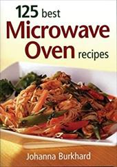 125 Best Microwave Oven Recipes 3022022