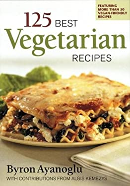 125 Best Vegetarian Recipes 9780778800897