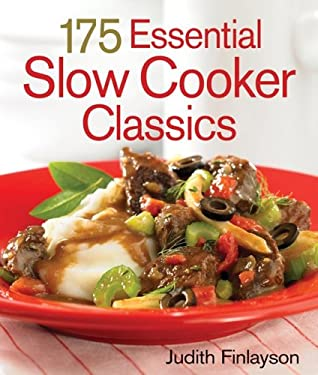 175 Essential Slow Cooker Classics 9780778801436