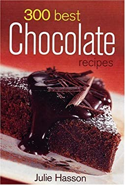 300 Best Chocolate Recipes 9780778801443
