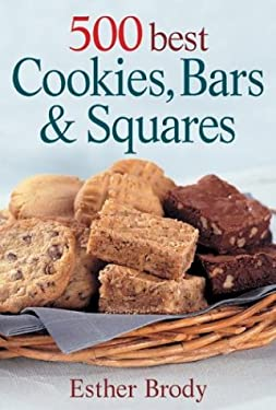 500 Best Cookies, Bars and Squares 9780778801030