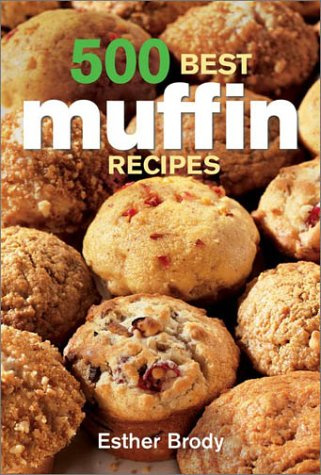 500 Best Muffin Recipes 9780778800712