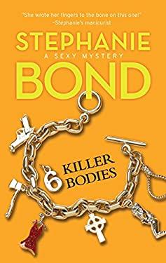 6 Killer Bodies 9780778327073