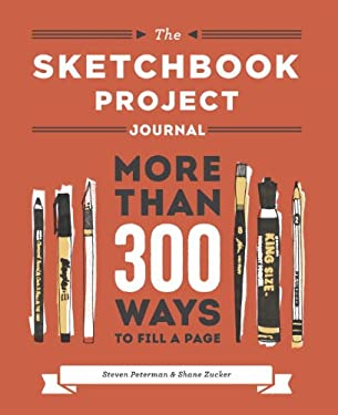 The Sketchbook Project Journal: More Than 200 Ways to Fill a Page 9780770433604