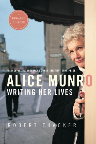 Alice Munro: Writing Her Lives: A Biography 9780771085109