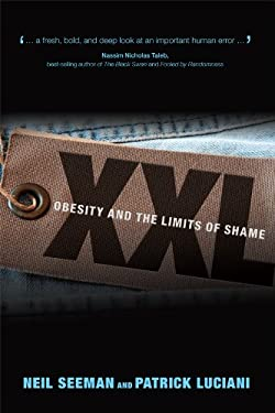 XXL: Obesity and the Limits of Shame 9780772786289