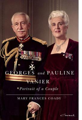 Georges and Pauline Vanier: Portrait of a Couple 9780773538832