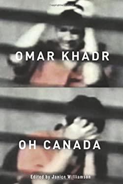 Omar Khadr, Oh Canada 9780773540224