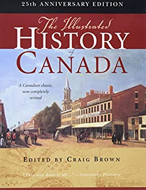 The Illustrated History of Canada 9780773540897