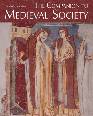 The Companion to Medieval Society 9780773541030