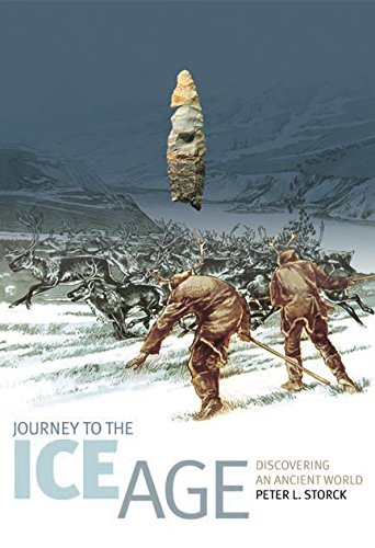 Journey to the Ice Age: Discovering an Ancient World 9780774810289