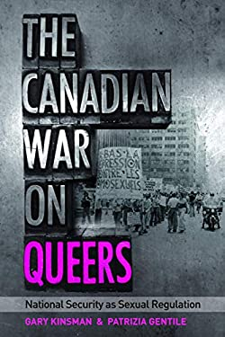The Canadian War on Queers: National Security as Sexual Regulation 9780774816281