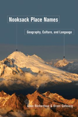 Nooksack Place Names: Geography, Culture, and Language 9780774820462