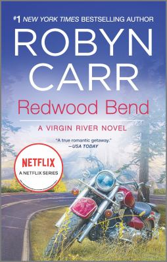 Redwood Bend (A Virgin River Novel, 16)
