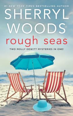 Rough Seas: Two Molly DeWitt Mysteries in One!