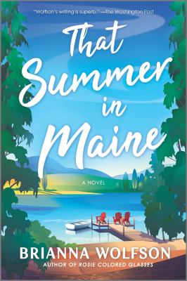 That Summer in Maine: A Novel