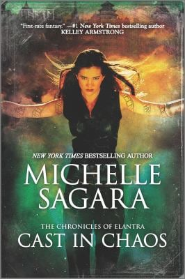 Cast in Chaos (The Chronicles of Elantra)