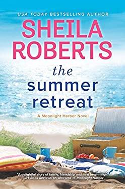 The Summer Retreat (A Moonlight Harbor Novel)