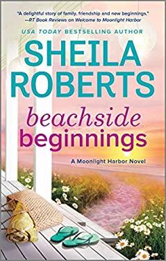 Beachside Beginnings (A Moonlight Harbor Novel)