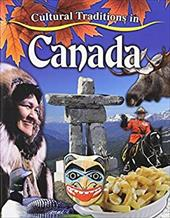 Cultural Traditions in Canada (Cultural Traditions in My World) 22820902