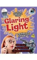 Glaring Light and Other Eye-Burning Rays (Disgusting & Dreadful Science) 9780778709459
