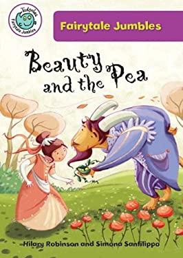 Beauty and the Pea (Tadpoles: Fairytale Jumbles) 9780778711551
