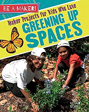 Maker Projects for Kids Who Love Greening Up Spaces (Be a Maker!)