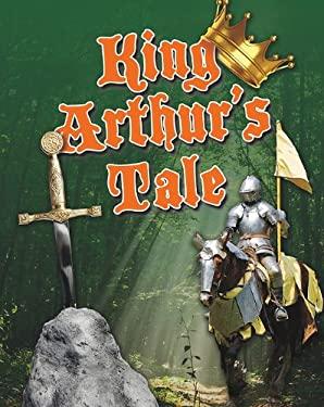 King Arthur's Tale 9780778778509