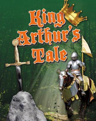 King Arthur's Tale 9780778778721