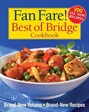 Fan Fare! Best of Bridge Cookbook 9780778802761