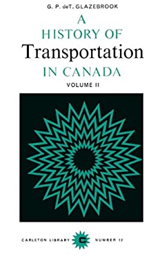 A History of Transportation in Canada, Volume 2 9780771097126