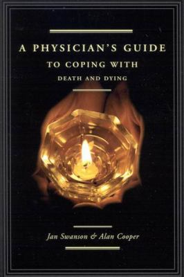 A Physician's Guide to Coping with Death and Dying 9780773528321